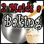 Two Maids a Baking