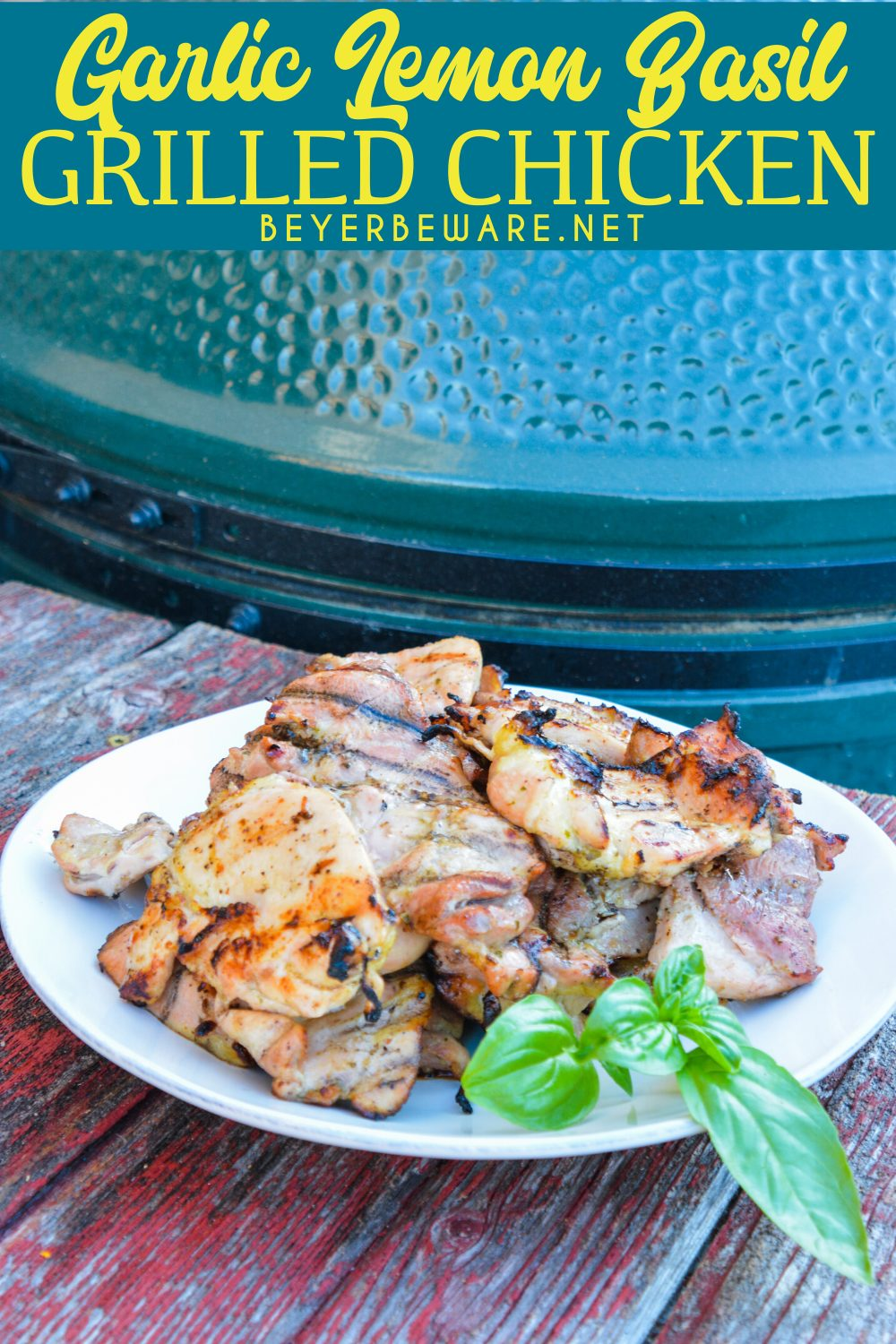 Garlic Lemon Basil Grilled Chicken is the perfect summer dinner idea. The marinade is made with white wine, lemon, limes, mustard, garlic, and basil.