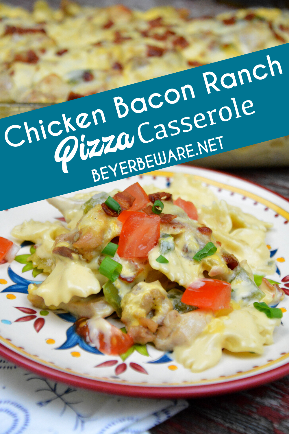 Chicken bacon ranch pizza casserole recipe is a hearty chicken pasta casserole that is perfect for chilly evenings or sports team dinners.