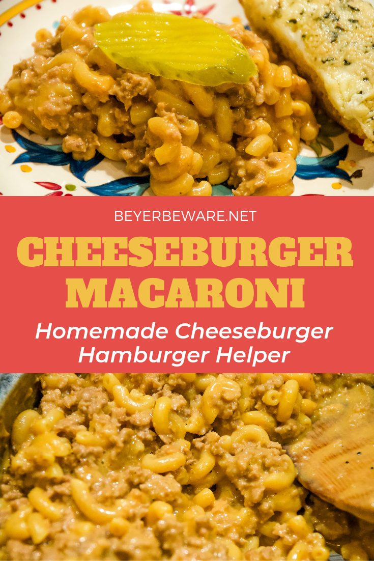 Cheeseburger macaroni recipe is a quick and easy homemade cheeseburger hamburger helper that is sure to please cheeseburger and macaroni and cheese lovers. #EasyDinner #Beef #HamburgerHelper #Cheese #DinnerIdeas