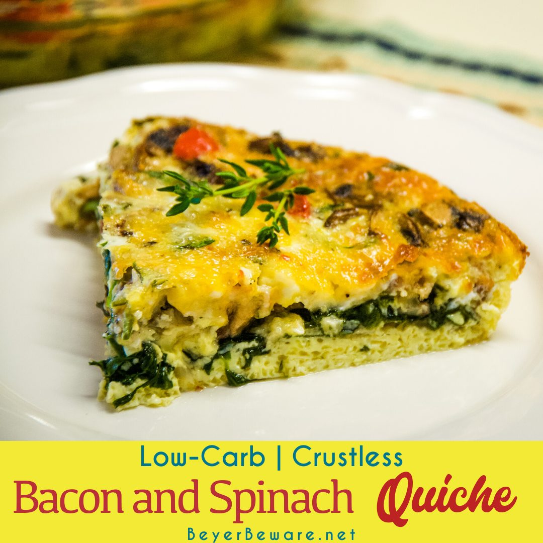 Low-Carb crustless bacon and spinach quiche is full of flavor and keto diet friendly with the lack of crust necessary to have a gluten-free breakfast. #LowCarb #Keto #Quiche #GlutenFree #Recipes #Breakfast