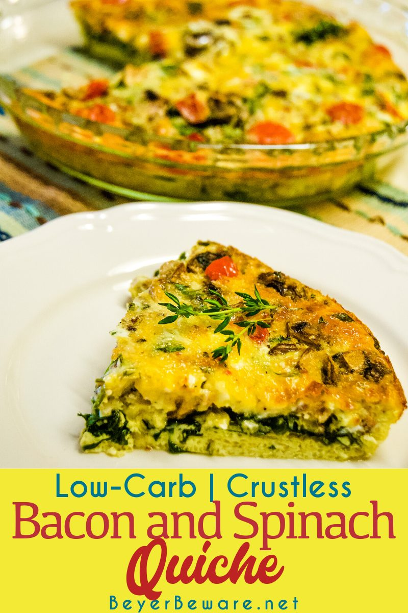 Low-Carb crustles bacon and spinach quiche is full of flavor and keto diet friendly with the lack of crust necessary to have a gluten-free breakfast.