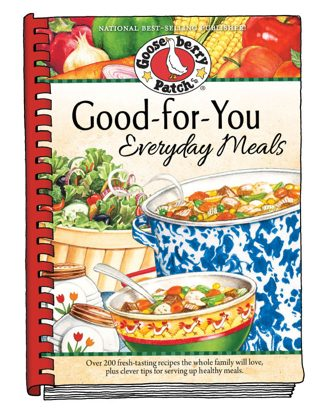 Good For You Everyday Meals Cookbook