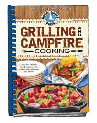 Grilling and Campfire Cooking Cookbook from Gooseberry Patch