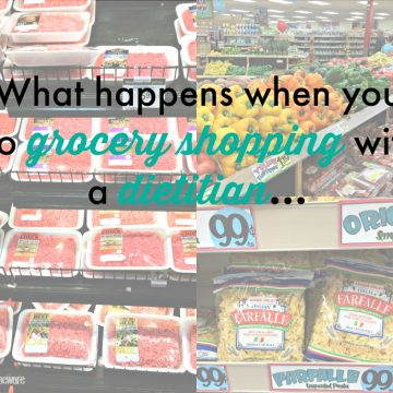 What happens when you go grocery shopping with a dietitian.