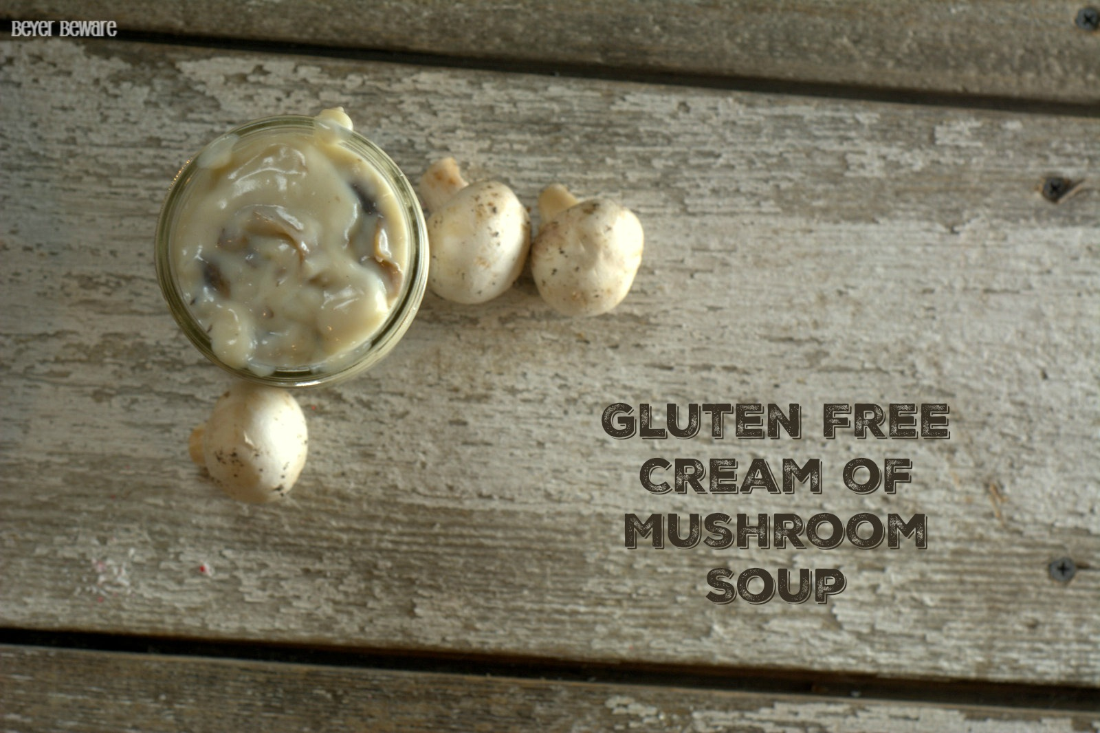 This easy Gluten Free Cream of Mushroom Soup is now a staple in my cooking for any recipe that calls for cream of mushroom soup.