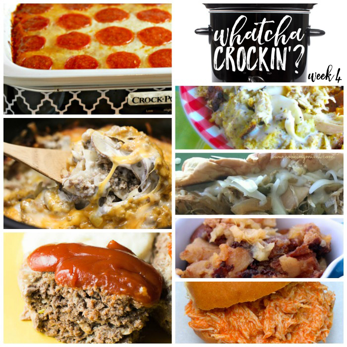 Whatcha Crockin' Crock Pot Recipes Week 4