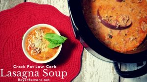 Crock Pot Low-Carb Lasagna Soup