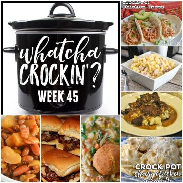 This week's Whatcha Crockin' crock pot recipes are all about comfort food, including 3 Envelope Crock Pot Roast Beef Sliders, Crock Pot Macaroni and Cheese with Ham, Crock Pot Baked Beans with Pineapple Chunks, Red Wine Crock Pot Beef Roast with Mushrooms and Onions, Crock Pot Cheesy Chicken Spaghetti, Crock Pot Chicken Pot Pie, Crock Pot Chicken Tacos, Ultimate Creamed Corn Slow Cooker and many more!