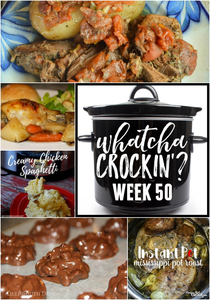This week's Whatcha Crockin' crock pot recipes include Crock Pot Peanut Candy Clusters, No Fuss Chicken Dinner, Mississippi Pot Roast - Electric Pressure Cooker, Slow Cooker Greek Beef and Potatoes, Crock Pot Creamy Chicken Spaghetti, Slow Cooker Chicken Corn Chowder, Crock Pot Taco Rice Casserole.