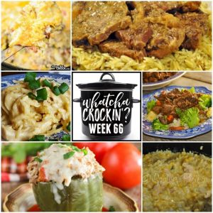 Slow Cooker Cheesy Chicken and Rice – Whatcha Crockin' – Week 66