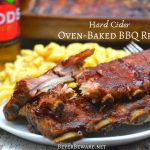 Hard cider oven-baked BBQ ribs are an easy combination of dry rub, hard cider, and barbecue sauce where the flavors meld together after hours of slow roasting.