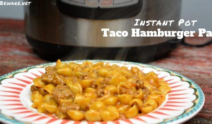 Instant Pot Taco Hamburger Pasta