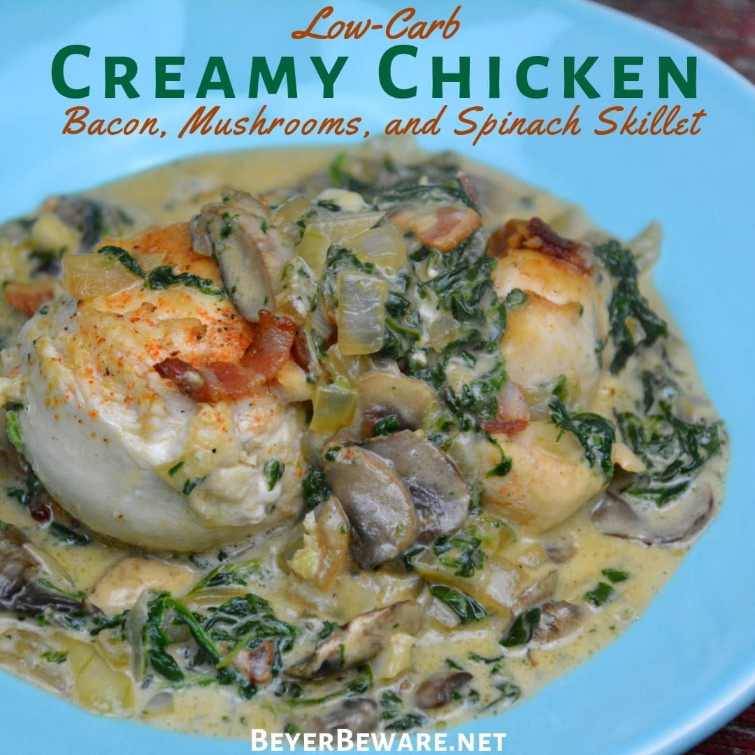 Low-Carb Creamy Chicken, Bacon, Mushroom, and Spinach Skillet is the new go-to 15-minute meal I make and then enjoy for lunch throughout the week.#LowCarb #Keto #Chicken #Bacon
