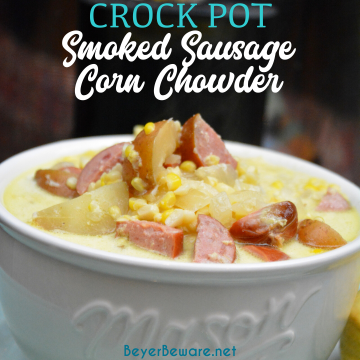 Crock Pot smoked sausage corn chowder is a cream based soup with smoked sausage, corn, potatoes, and onions for a hearty soup.