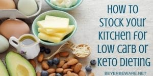 How to stock your kitchen for low carb or keto dieting - Food lists for helping be successful on a low carb diet.