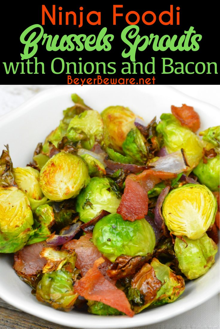 Ninja FoodiBrussels Sprouts, onions, and bacon are a quick air fryer side dish that is a great low-carb side dish for keto dieters.
