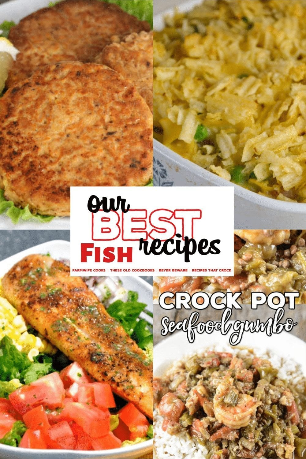Our best fish recipes will not disappoint with everything from salmon patties to tuna noodle casserole to seafood gumbo to blackened fish tacos. #Fish #Seafood #OurBestRecipes #Shrimp #Gumbo #SalmonPatties #Tuna