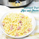 Instant Pot mac and cheese with ham is a quick dinner recipe using three kinds of cheese and leftover ham that is done in under 15-minutes and all cooked in the Instant Pot.