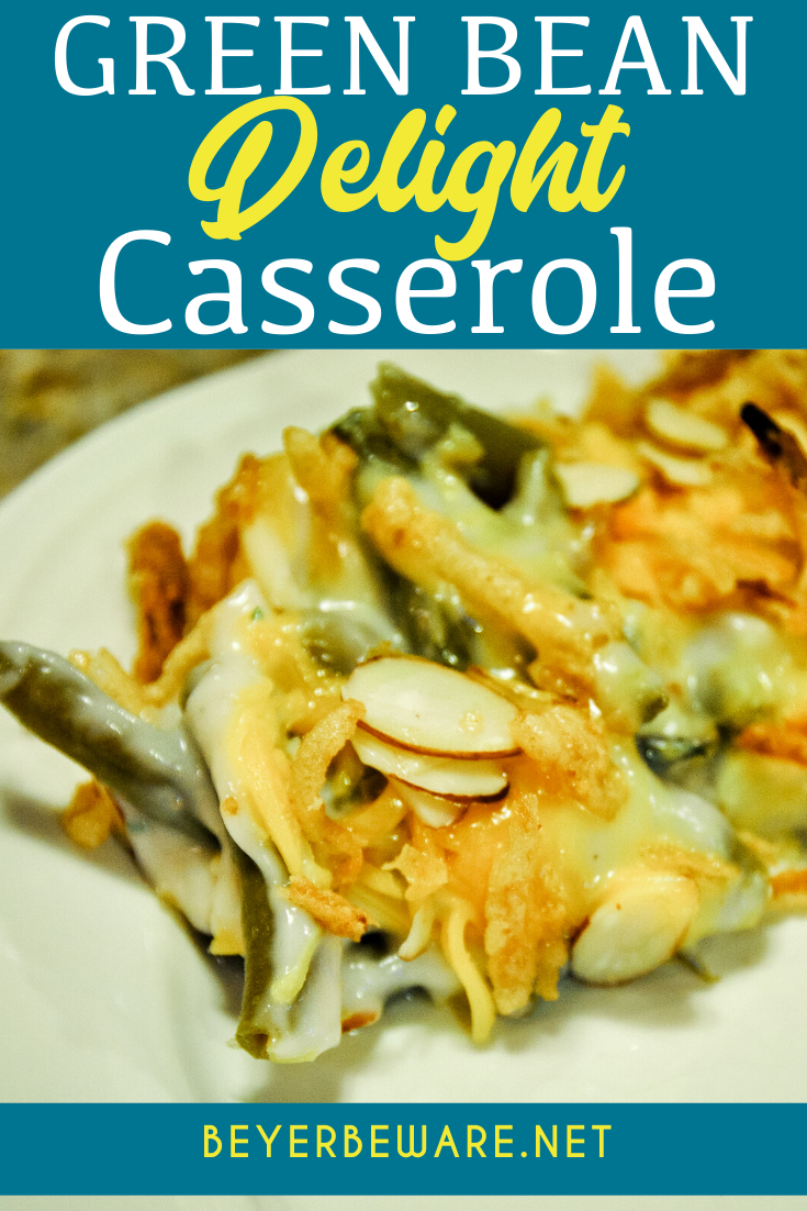 Green bean delight casserole is a dressed-up version of the traditional green bean casserole recipe with the addition of cheese and almonds.