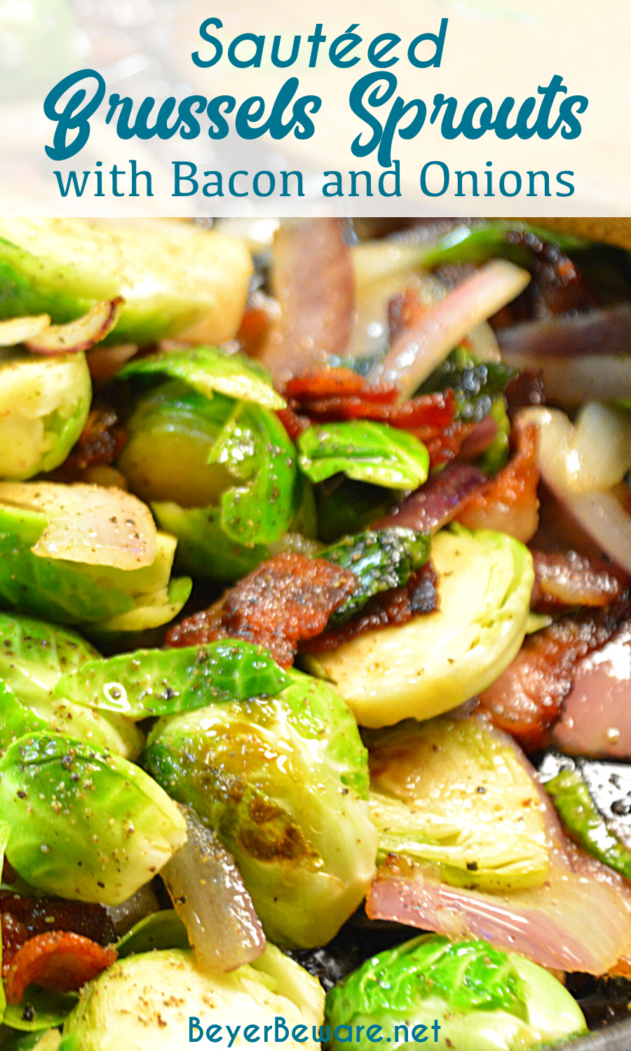 Cast-Iron skillet brussels Sprouts with bacon and onions are the way to eat Brussels sprouts with caramelized red onions and crispy fried bacon.