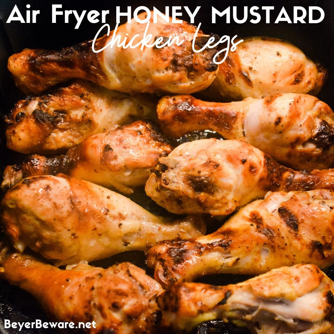 Air Fryer Honey Mustard Chicken Legs are marinated in a simple honey mustard sauce and then seasoned with salt and pepper and cooked completely in under 20 minutes in the air fryer.