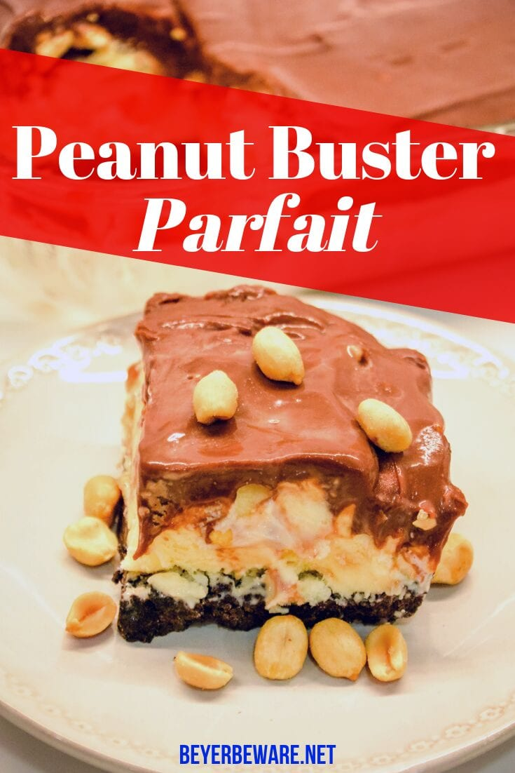 Peanut buster parfait ice cream dessert is a 13X9 ice cream cake with layers of crushed Oreos, vanilla ice cream, peanuts, and homemade chocolate sauce.
