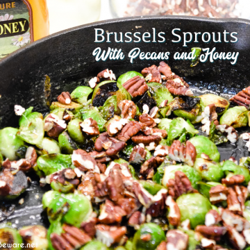 Brussels sprouts with pecans and honey is a cast iron skillet brussels sprout recipe that is a little sweet, nutty with a light cream sauce that is topped off with a drizzle honey.