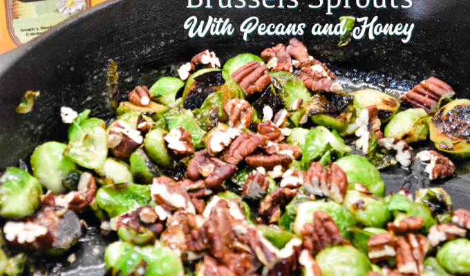Brussels Sprouts with Pecans and Honey