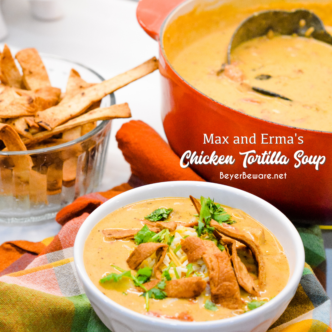 30-minute chicken tortilla soup is by far one of my family's favorite chicken soups and is the copycat recipe of the restaurant Max and Erma's chicken tortilla soup. This chicken tortilla soup is made with lots of cheese including velveeta, grilled chicken, and has lots of flavor from onions, garlic, green chilis and fire roasted tomatoes.